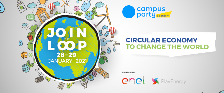 Campus Party 2021: Circular Economy to Change the World